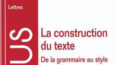 La construction du texte, A. Colin, 1998