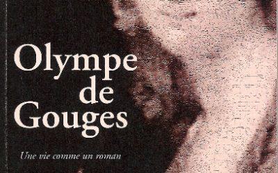Olympe de Gouges Une vie comme un roman Éditions de l'Amandier 2008
