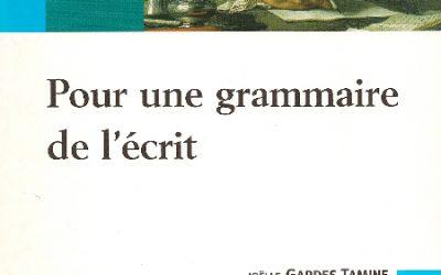 Pour une grammaire de l'écrit Belin, 2004
