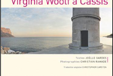 Roches et failles, Virginia Woolf à Cassis, 2002