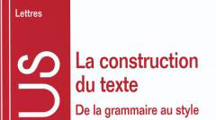 La construction du texte, A. Colin, 1998