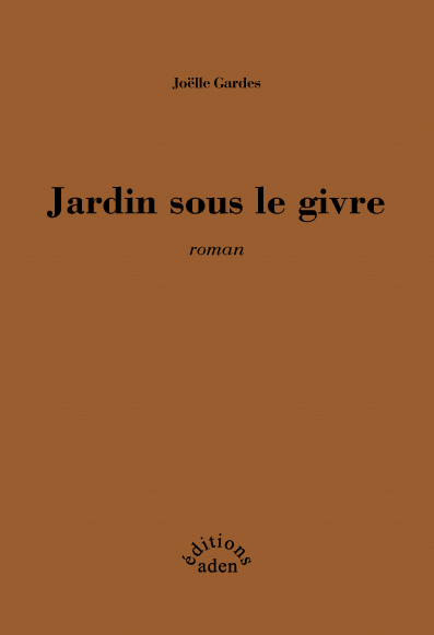 Jardin sous le givre éditions aden 2007