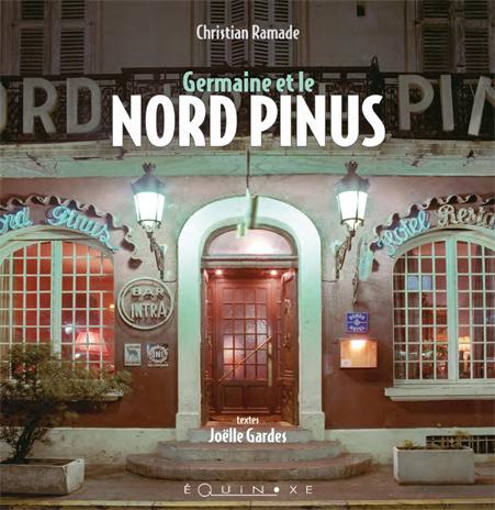 Présentation – Germaine et le Nord Pinus – décembre 2013