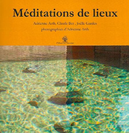 Méditations de lieux Éditions de l'Amandier 2010