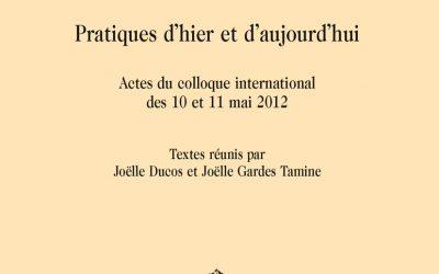 La traduction, pratiques d'hier et d'aujourd'hui – Honoré Champion 2016